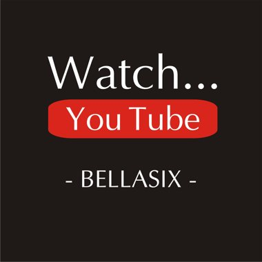 BELLASIX follow us now on YOUTUBE